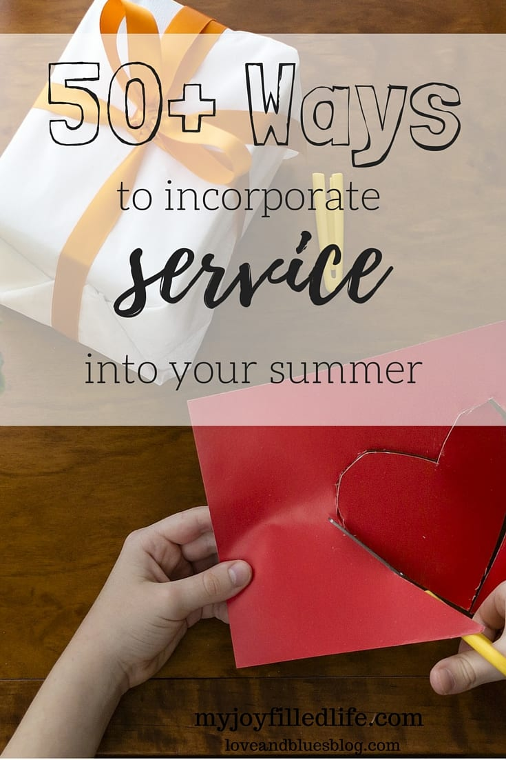 50+ Ways to Incorporate Service Into Your Summer: Guest Post