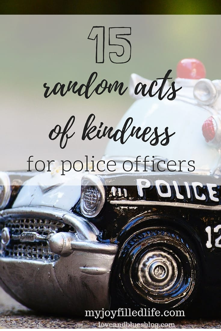15 Random Acts of Kindness for Police: Guest Post