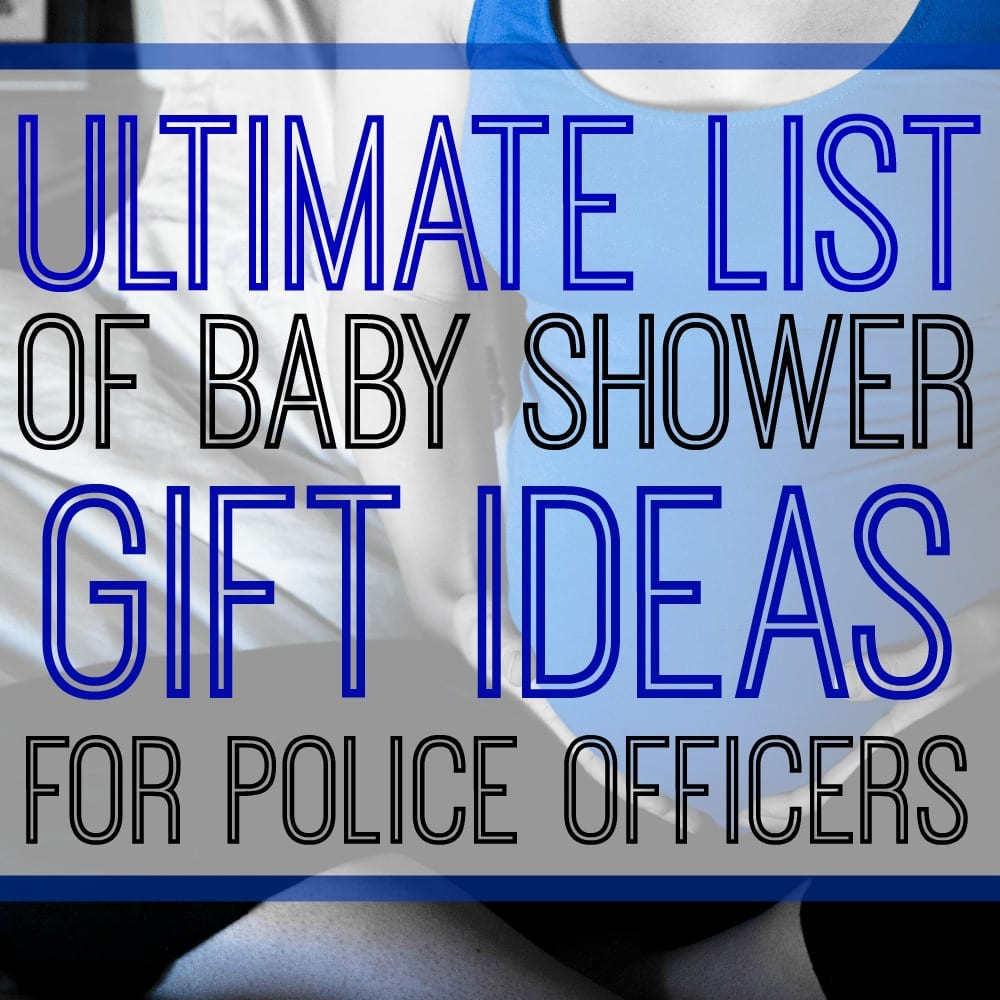 Ultimate List of Baby Gifts for Police Officers