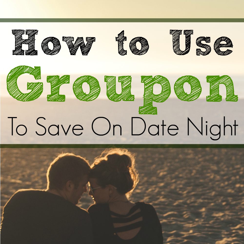How To Use Groupon to Save On Date Night