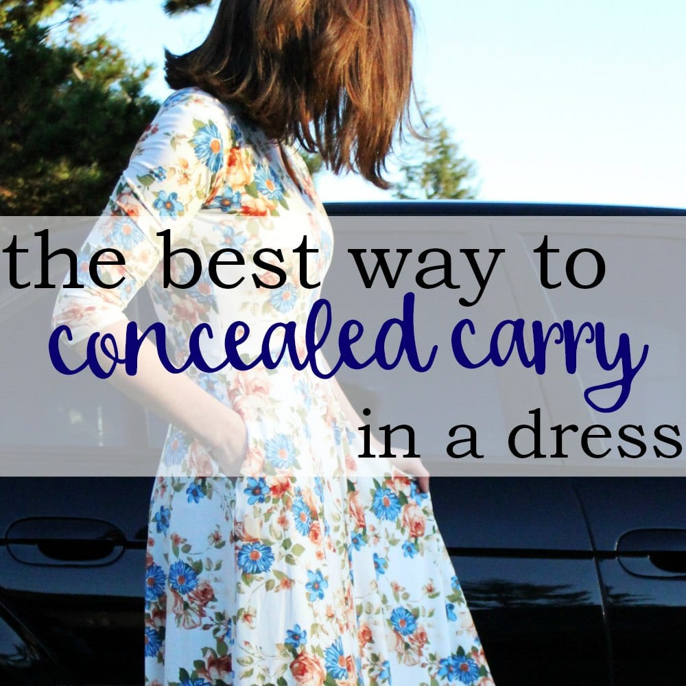 How to Concealed Carry In A Dress