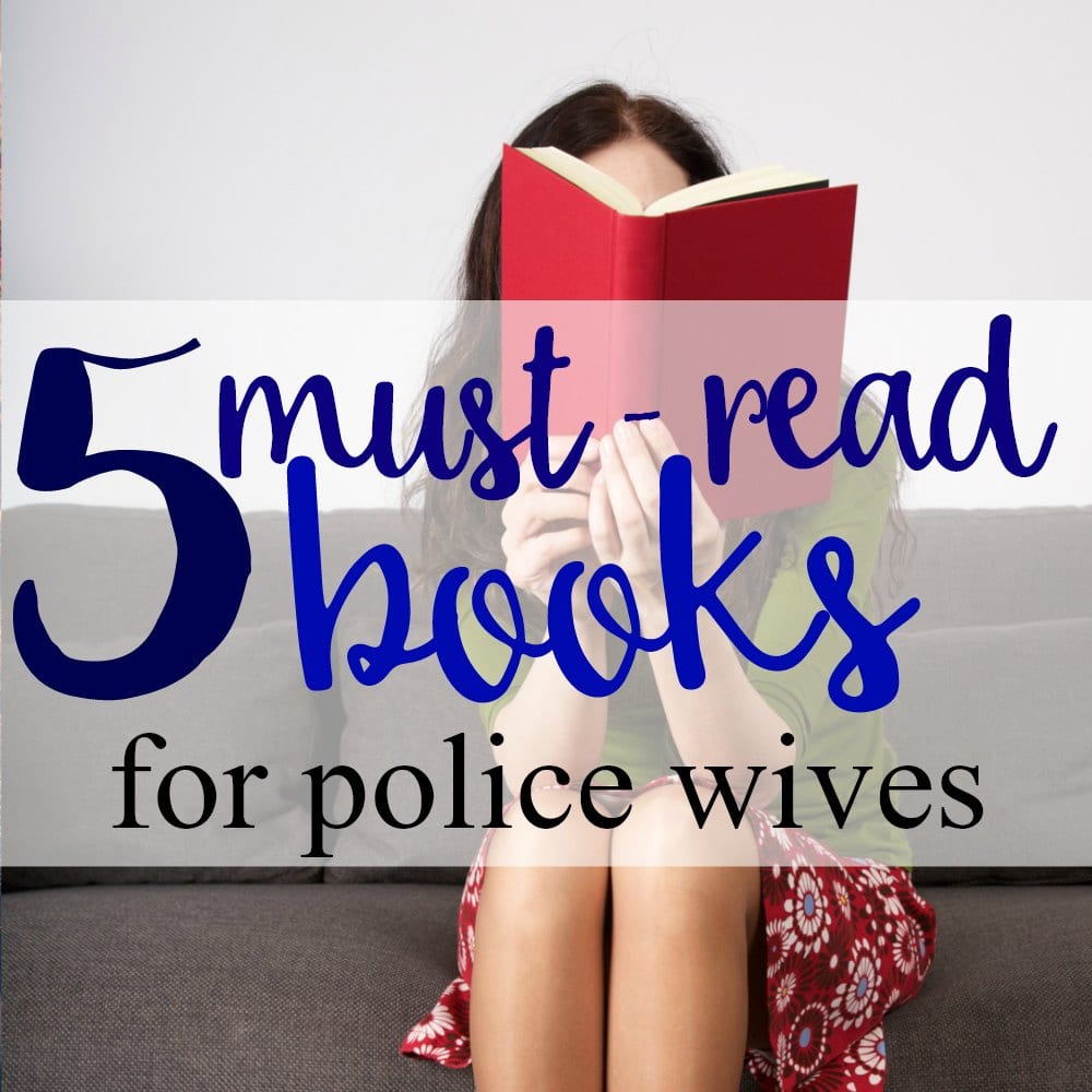 5 Must-Read Books for Police Wives