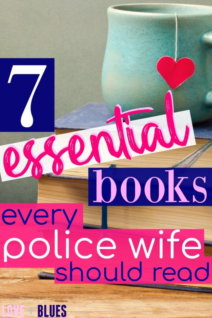Great books for police wives - old or new. Helpful for adapting to the life and helping your marriage!