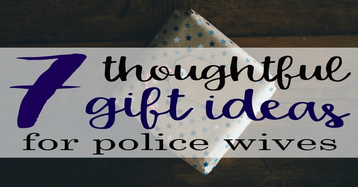 7 thoughtful police wife gift ideas love and blues