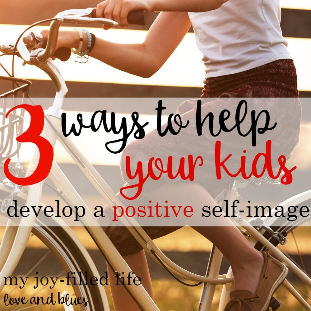 3 Ways To Develop Positive Body Image In Children: Guest Post