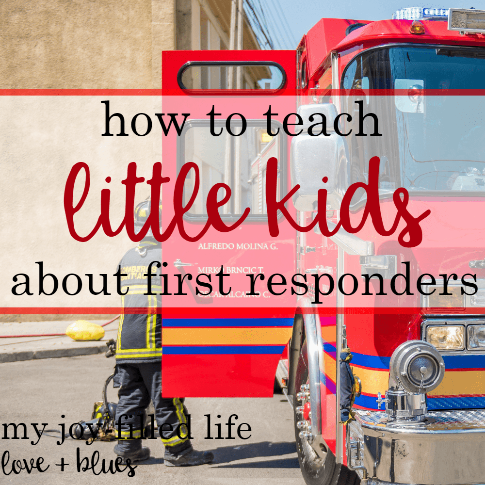 How To Teach Little Kids About First Responders: Guest Post