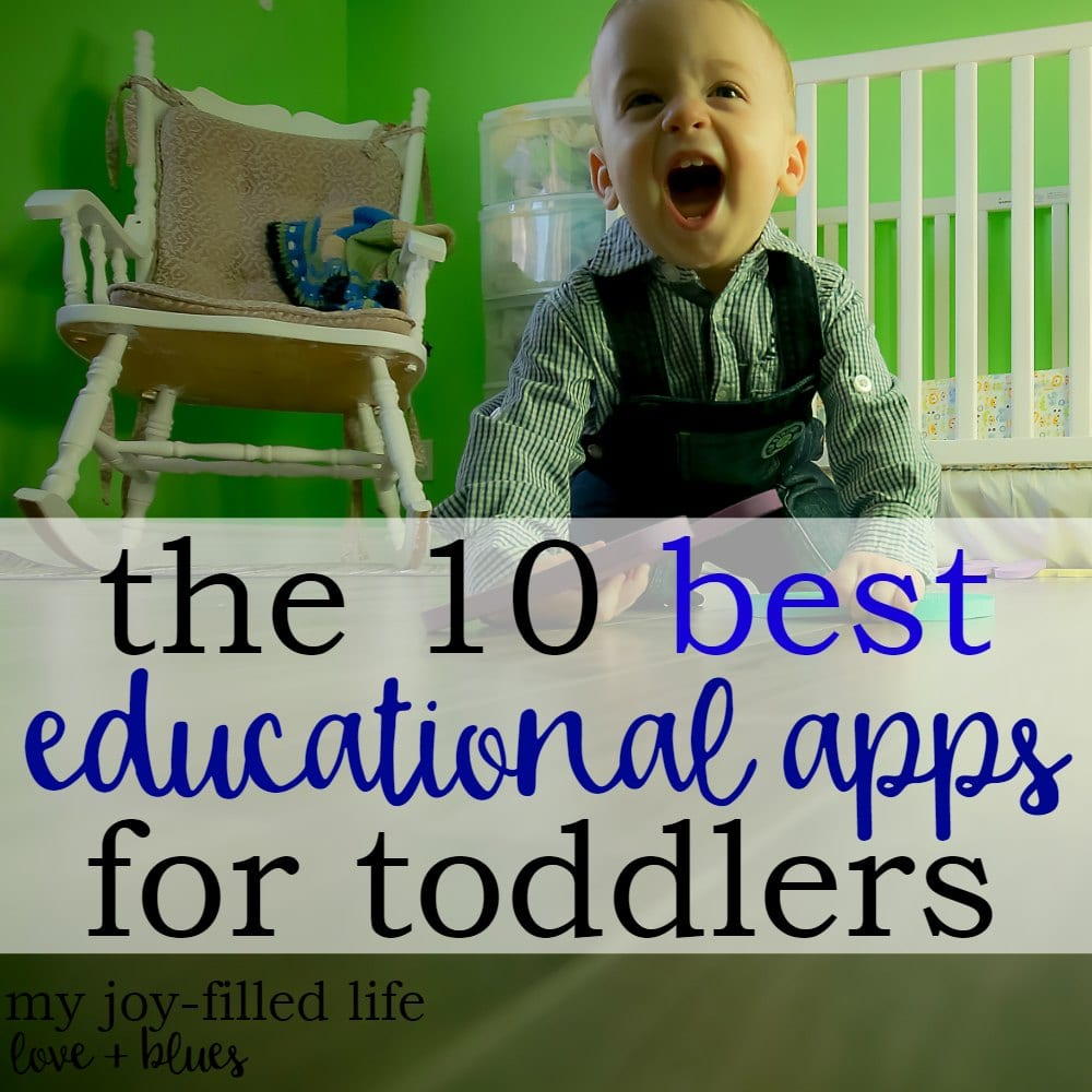 The 10 Best Educational Apps For Toddlers: Guest Post