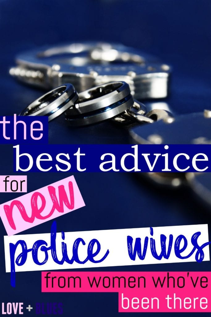 This is awesome! This is the best advice for new police wives from lots of other police wives on the things that matter most. If you're marrying a LEO, read this!
