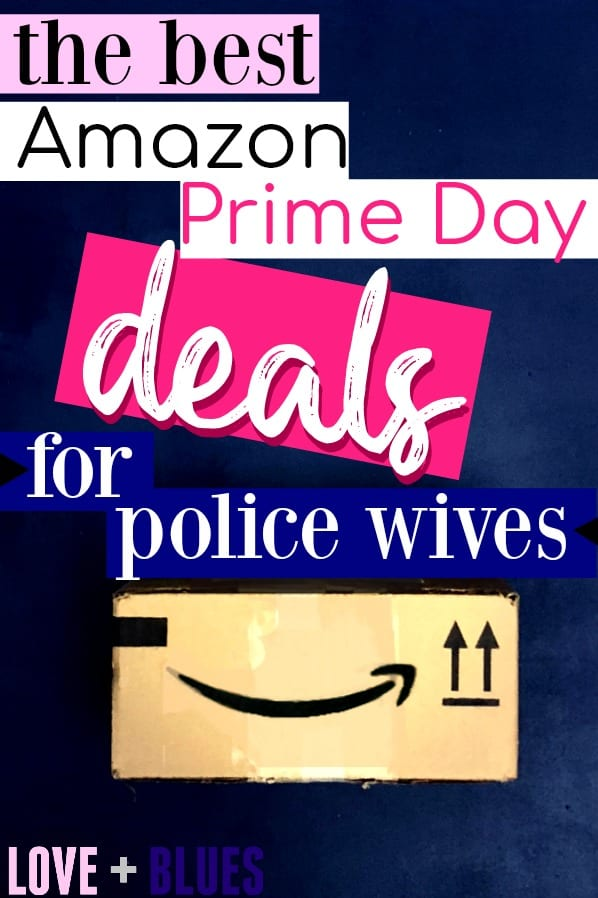 Awesome! I LOVE Prime Day, and seeing prime day deals for police wives? Score!
