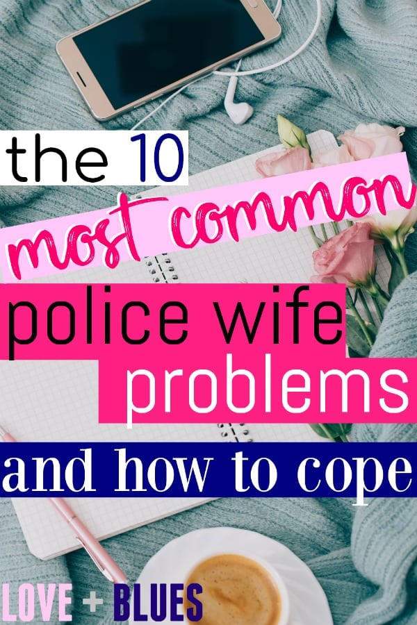 Yes! So many police wife problems. Lol. This is so helpful! Especially if you're new.