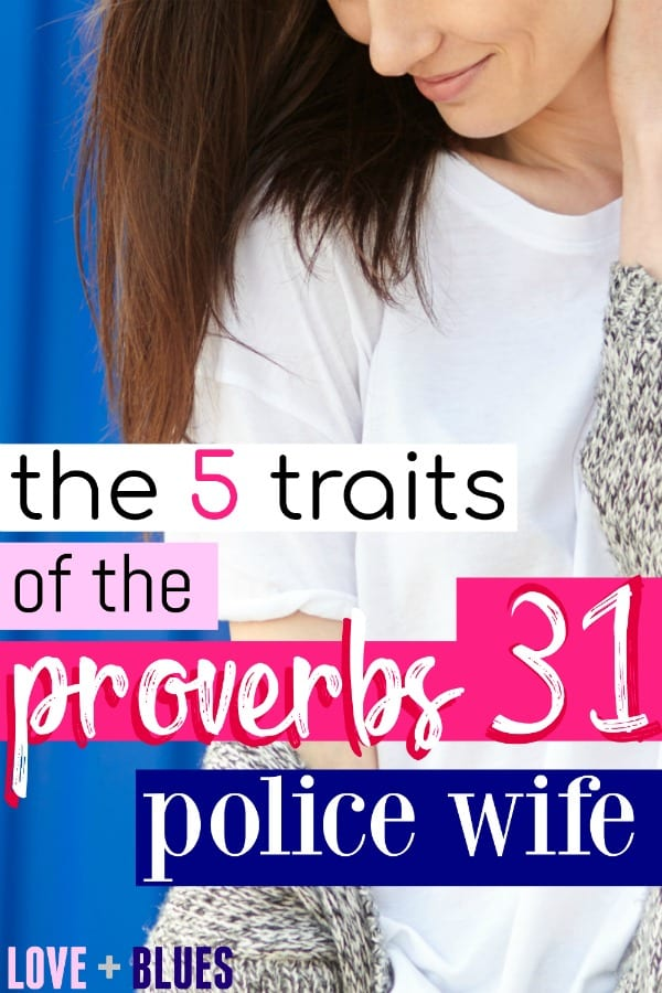 I love this! If you haven't read The Proverbs 31 Police Wife, DEFINITELY check it out on Amazon. It'll change your whole life as a police wife!!
