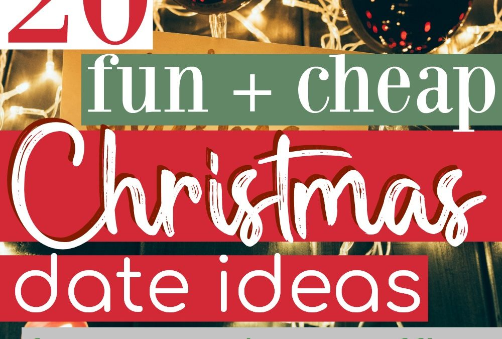 20 Fun Christmas Date Ideas for You And Your Officer
