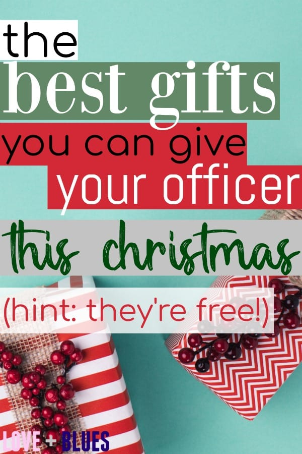 Love this. Great to put things in perspective like this sometimes - the best gifts you can give your officer are absolutely not things that can be bought!