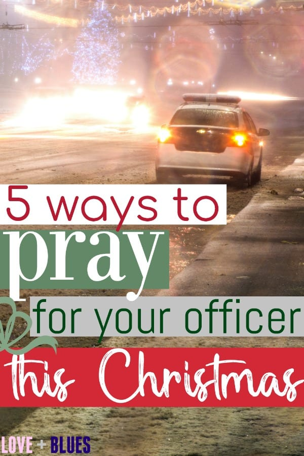 Love this - how to pray for your officer this Christmas!  Great tips on what your LEO needs most this year :)