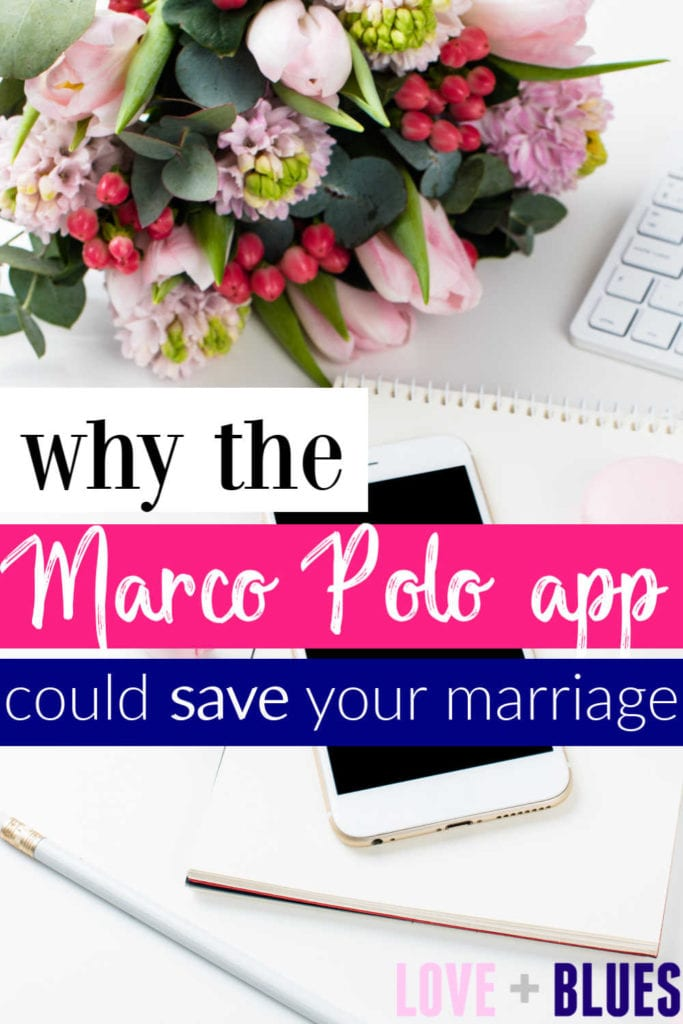 This Marco Polo app review explains why you NEED this app in your life - especially for the sake of your marriage!