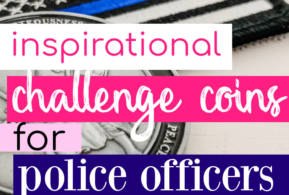 Unique Police Challenge Coins Every Officer Will Love
