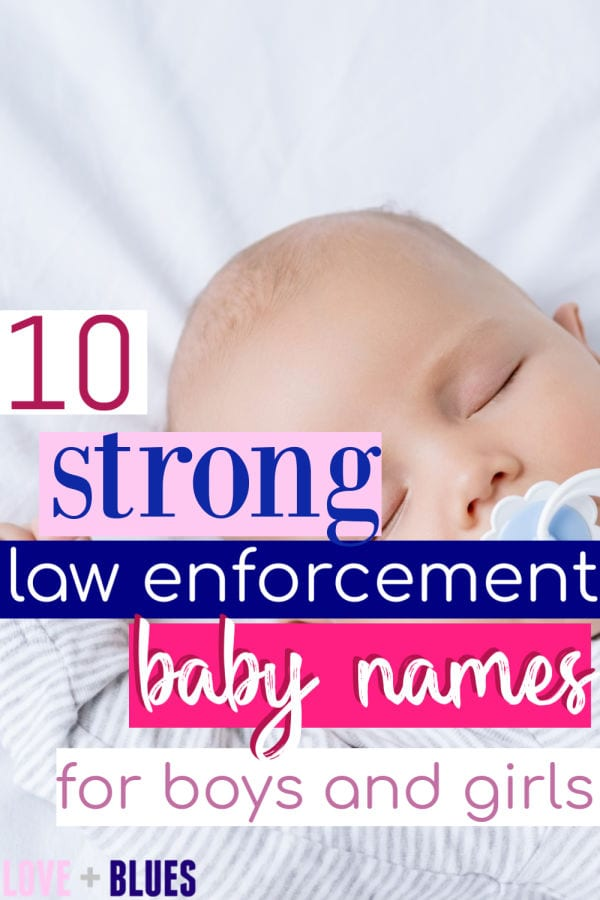 These are suuuper cute law enforcement baby names - and all real names, no silly misspellings or made up ones!