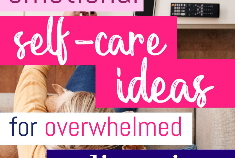 Emotional Self Care Ideas For The Overwhelmed Police Wife