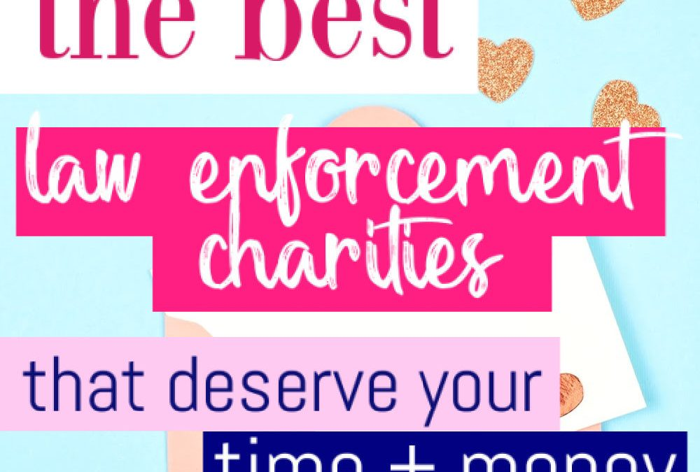 Police Charities That Deserve Your Time And Money